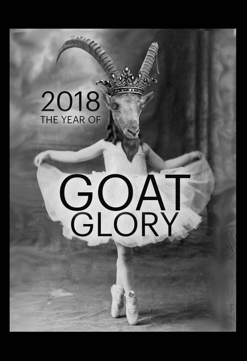 2018 The Year of Goat Glory